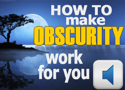 How To Make Obscurity Work For You As A Christian Performer